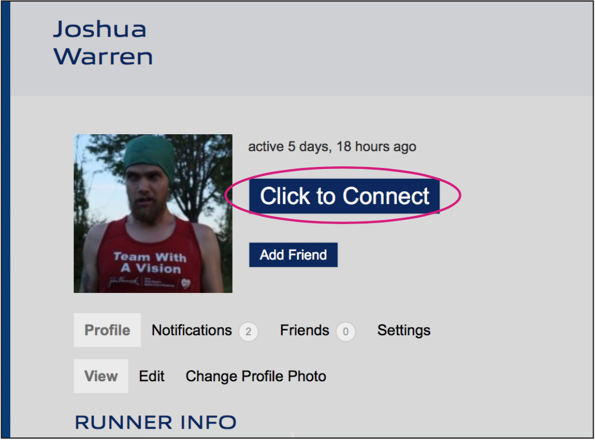 To set up a training run or get to know oth- er users, use the 'Click to Connect' button to send a private message.